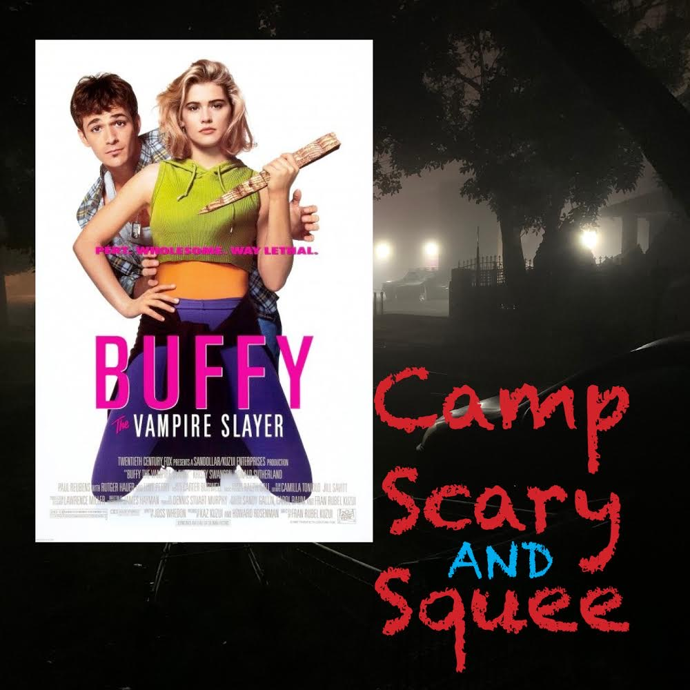 Camp, Scary and Squee Podcast logo for Episode 1: Buffy the Vampire Slayer