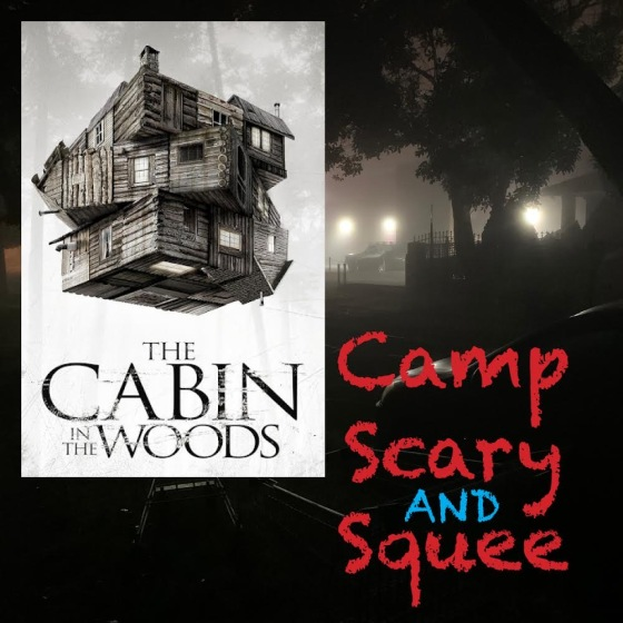 Camp, Scary and Squee Podcast logo for Episode 2: Cabin in the Woods